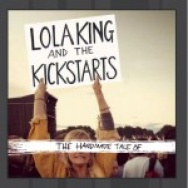 """The Handmade Tale of"" by Lola King and the Kickstarts"