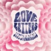 """Love Letters"" by Metronomy"
