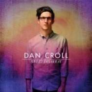 """Sweet Disarray"" by Dan Croll"