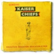 """Education, Education, Education & War"" by Kaiser Chiefs"