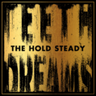 """Teeth Dreams"" by The Hold Steady"