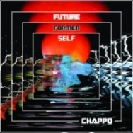 """Future Former Self"" by CHAPPO"