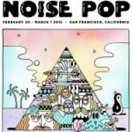 NOISE POP 2015: Top Picks From The Nest
