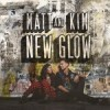"""New Glow"" by Matt and Kim"