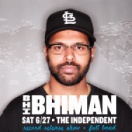 FREE TICKETS: Bhi Bhiman @ The Independent, San Francisco 6/27/15