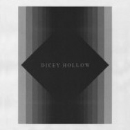 """Dicey Hollow"" by Dicey Hollow"