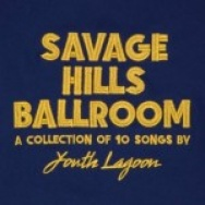 """Savage Hills Ballroom"" by Youth Lagoon"