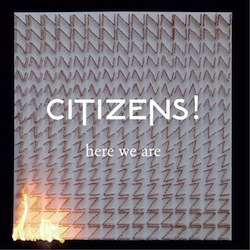 CitizensHereWeAre