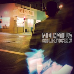 Midi Matilda - Red Light District EP