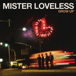 Mister Loveless - Grow Up