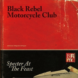 brmc_specter_at_the_feast 01