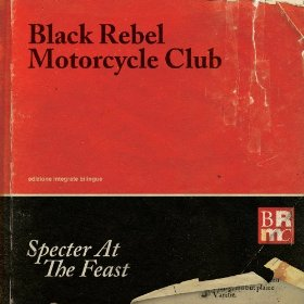 brmc-Specter At The Feast