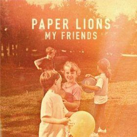 paper lions my friends_