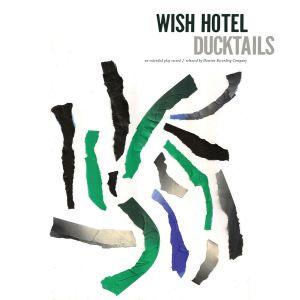Ducktails_WishHotel