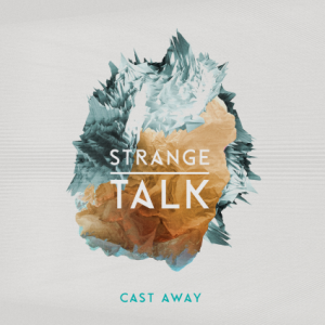 starnge talk - cast away cover image