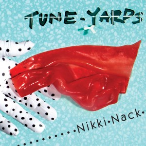 Tune-Yards-NikkiNack
