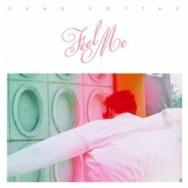 "ALBUM REVIEW: ""Feel Me"" by Evan Voytas"