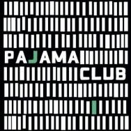 """ALBUM REVIEW: """"Pajama Club"""" by Pajama Club"""