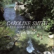 "ALBUM REVIEW: ""Little Wind"" by Caroline Smith & The Good Night Sleeps"