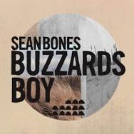 """ALBUM REVIEW: """"Buzzards Boy"""" by Sean Bones"""