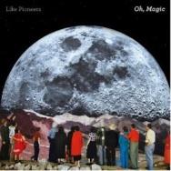 """Oh, Magic"" by Like Pioneers"