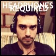 """""""Headphones Required"""" by Andrew Foshee"""
