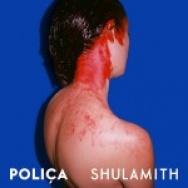 """""""Shulamith"""" by Poliça"""