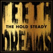 """Teeth Dreams"" by The Hold Steady"