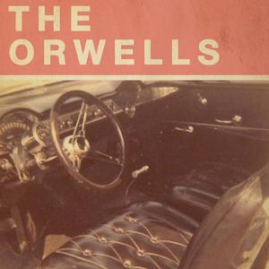 The-Orwells---Who-Needs-You