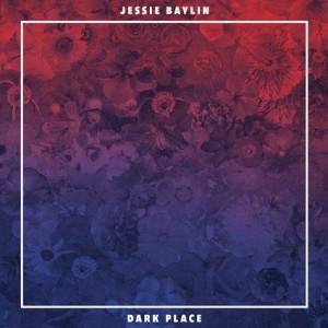 jessie baylin dark places